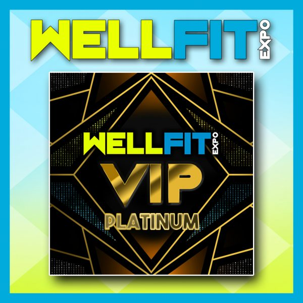 wellfit expo vip platinum